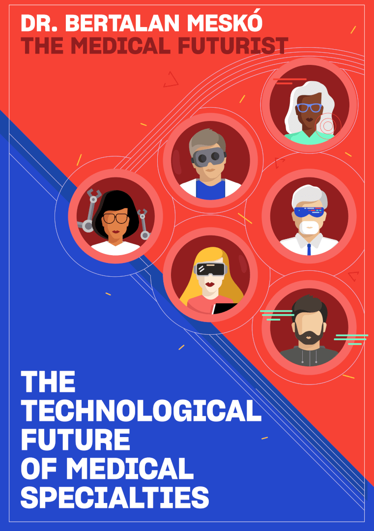 The Technological Future of Medical Specialties
